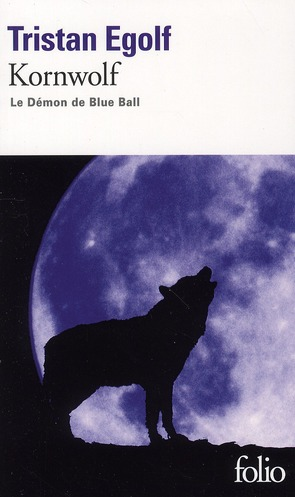 KORNWOLF - LE DEMON DE BLUE BALL